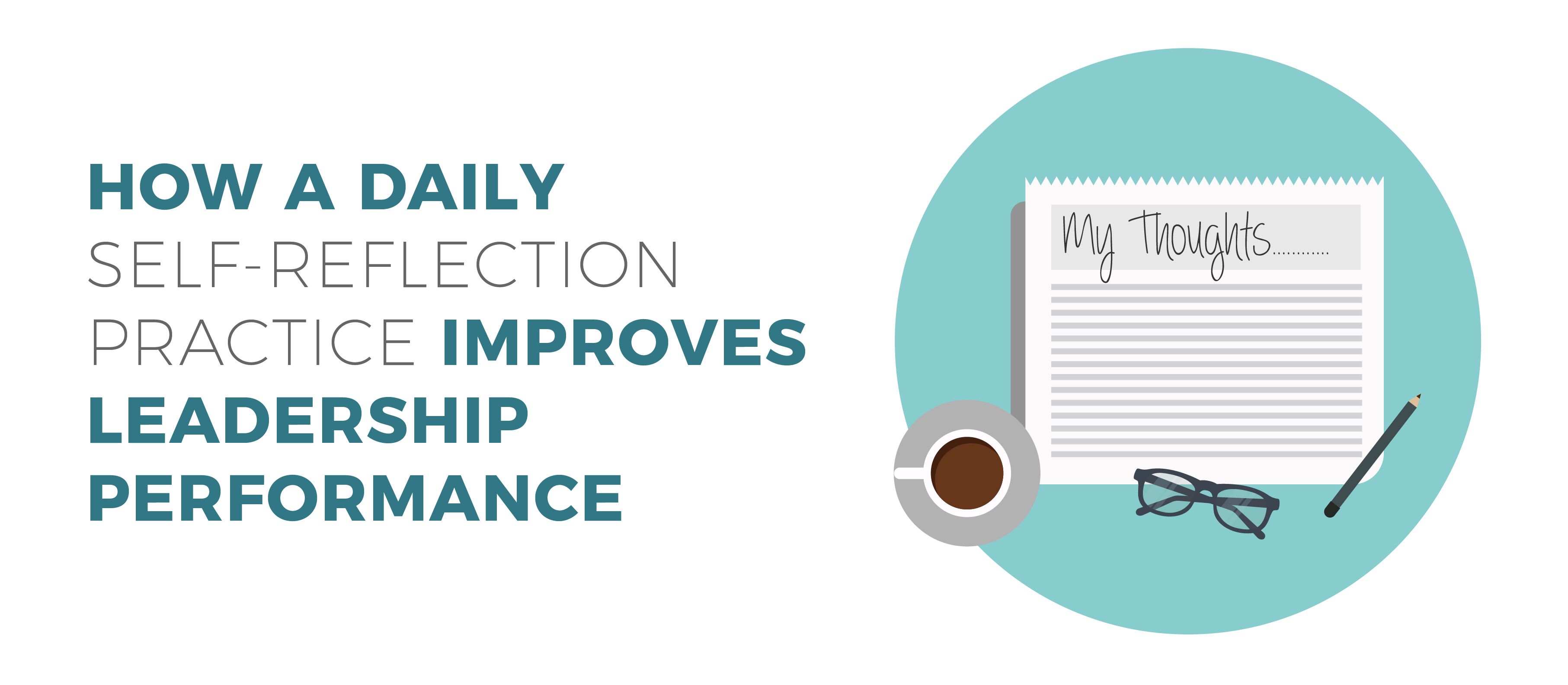 Daily Self-Reflection Practice Improves Leadership Performance